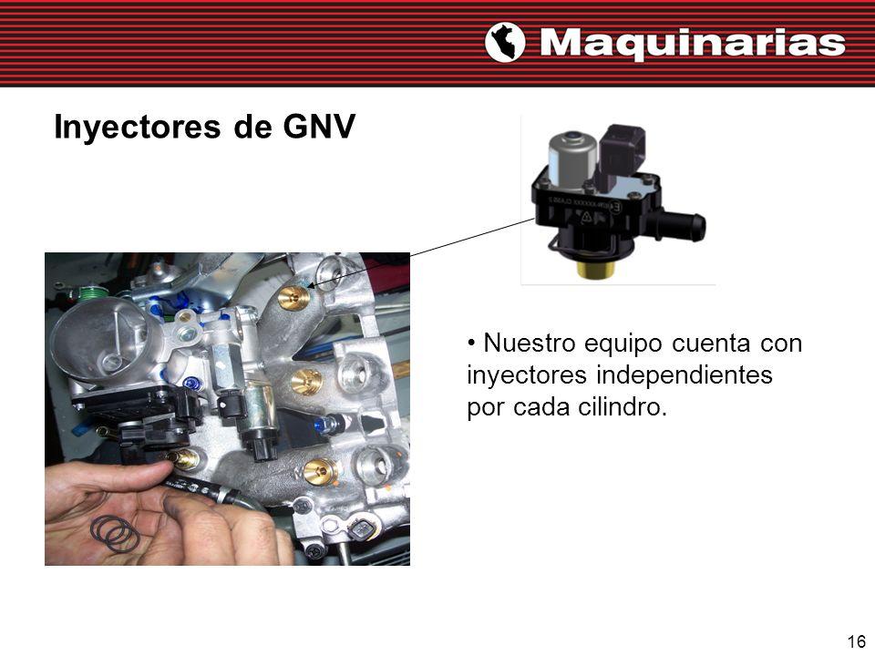 Inyectores de GNV Nuestro equipo cuenta con inyectores independientes por cada cilindro.