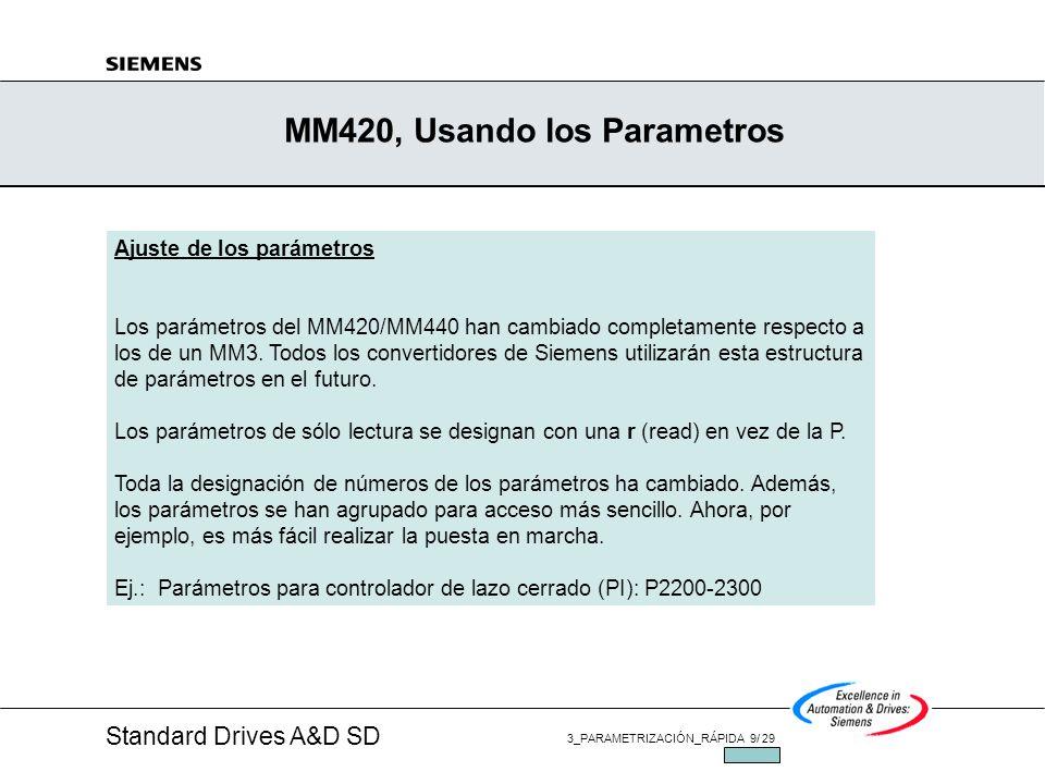 MM420, Usando los Parametros