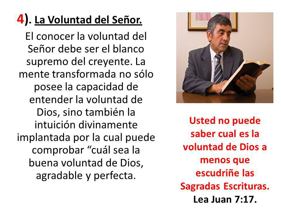 4). La Voluntad del Señor.