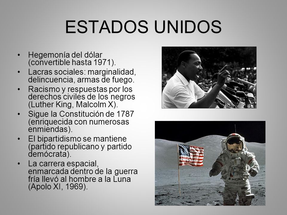 ESTADOS UNIDOS Hegemonía del dólar (convertible hasta 1971).