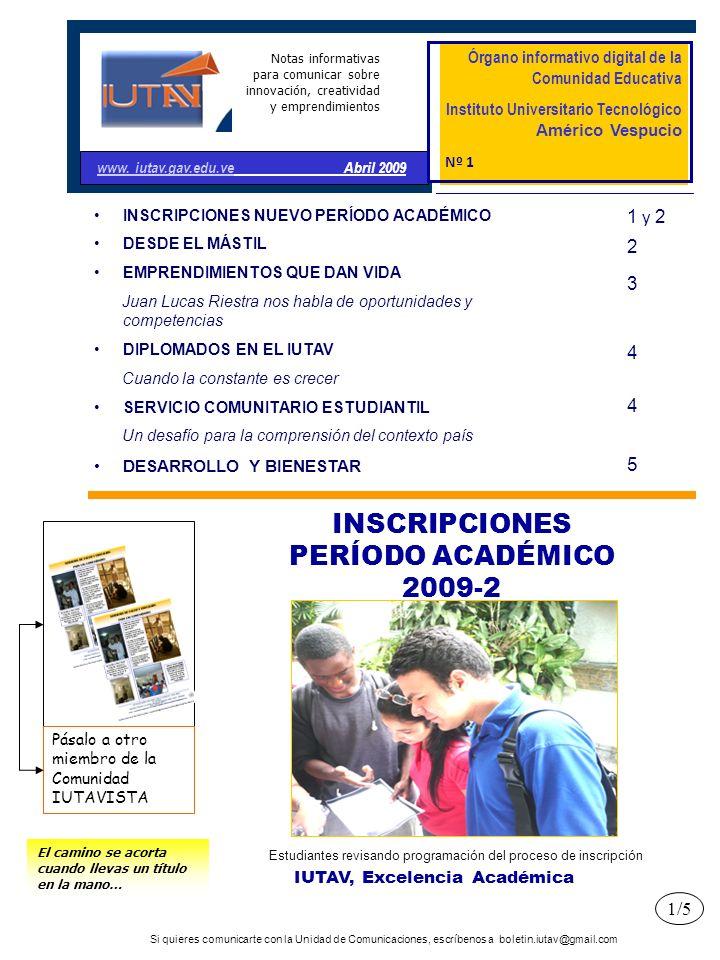 INSCRIPCIONES PERÍODO ACADÉMICO 2009-2