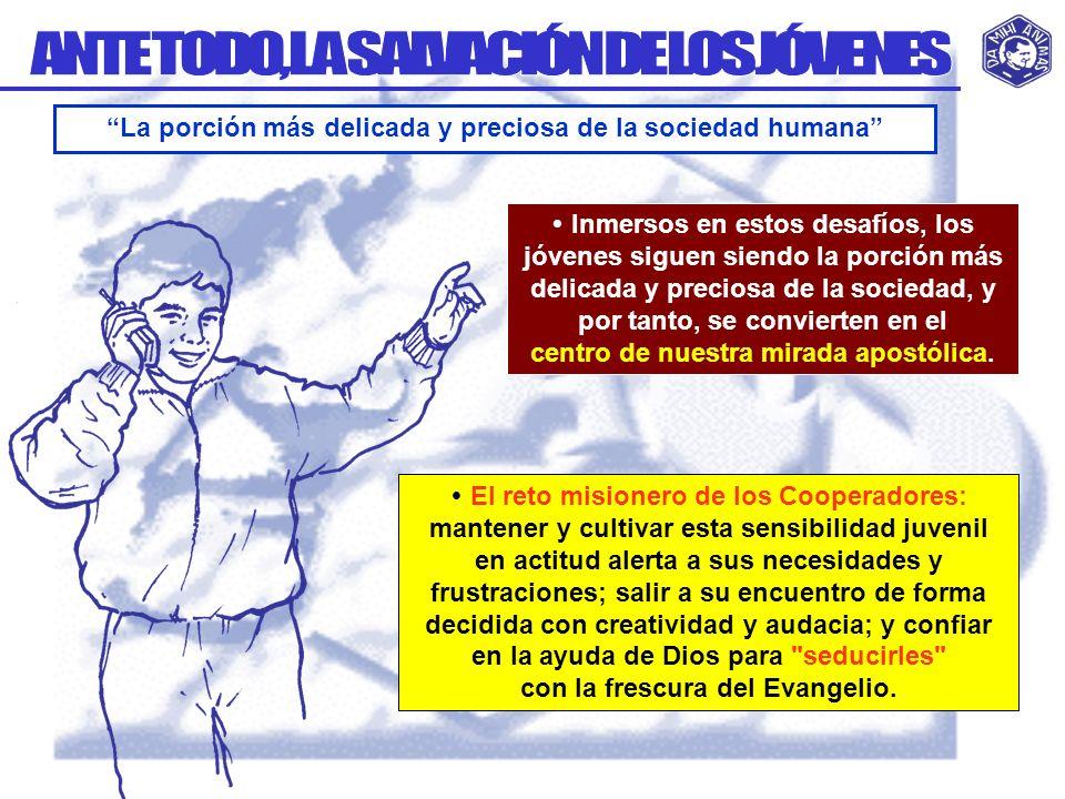 ANTE TODO, LA SALVACIÓN DE LOS JÓVENES