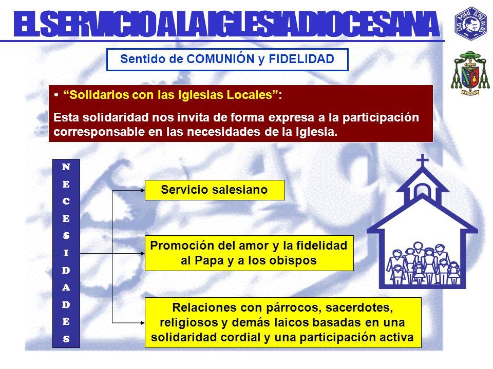 EL SERVICIO A LA IGLESIA DIOCESANA Sentido de COMUNIÓN y FIDELIDAD