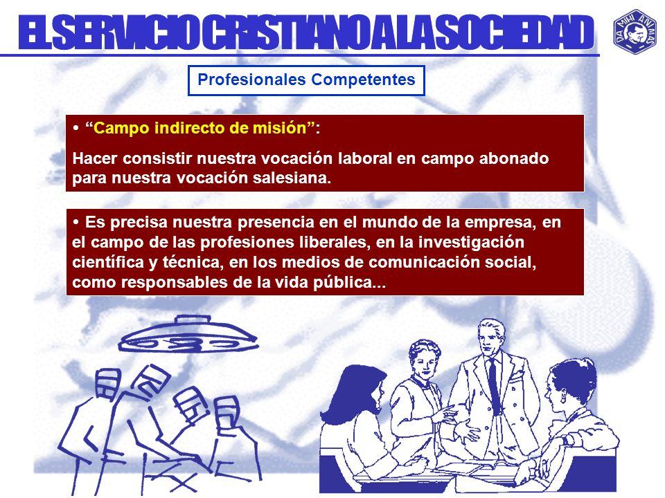 EL SERVICIO CRISTIANO A LA SOCIEDAD Profesionales Competentes