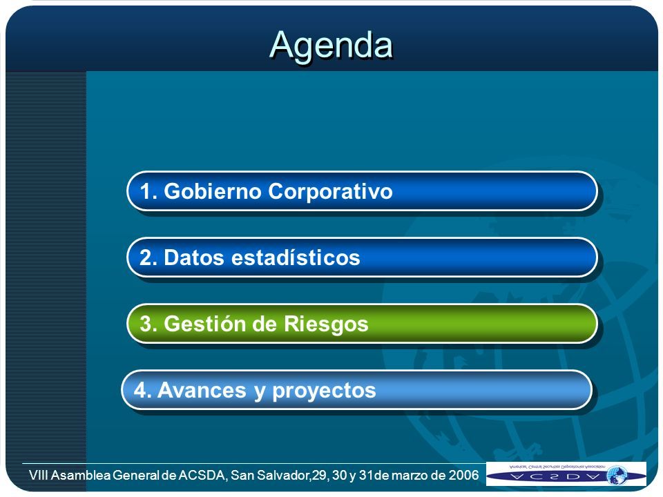 Agenda 1. Gobierno Corporativo 2. Datos estadísticos