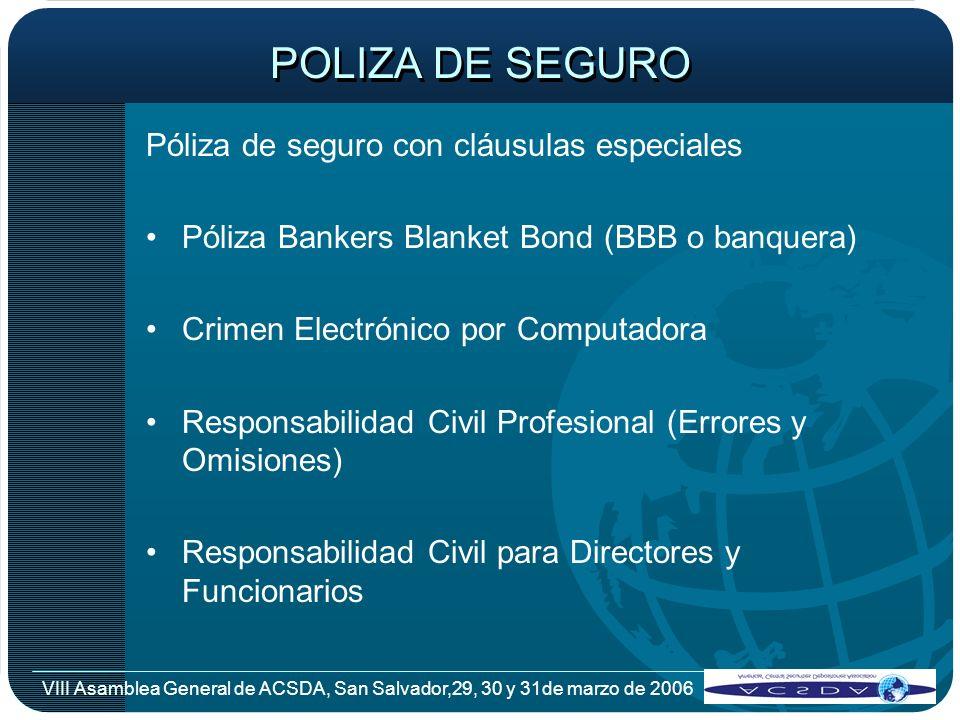 POLIZA DE SEGURO Póliza de seguro con cláusulas especiales
