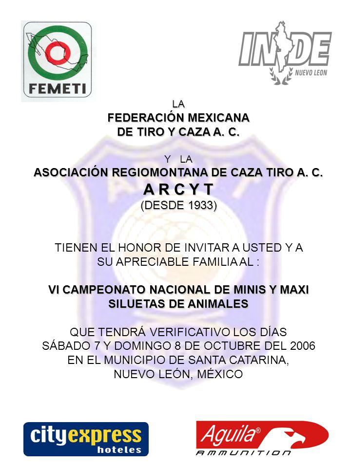 A R C Y T FEDERACIÓN MEXICANA DE TIRO Y CAZA A. C.