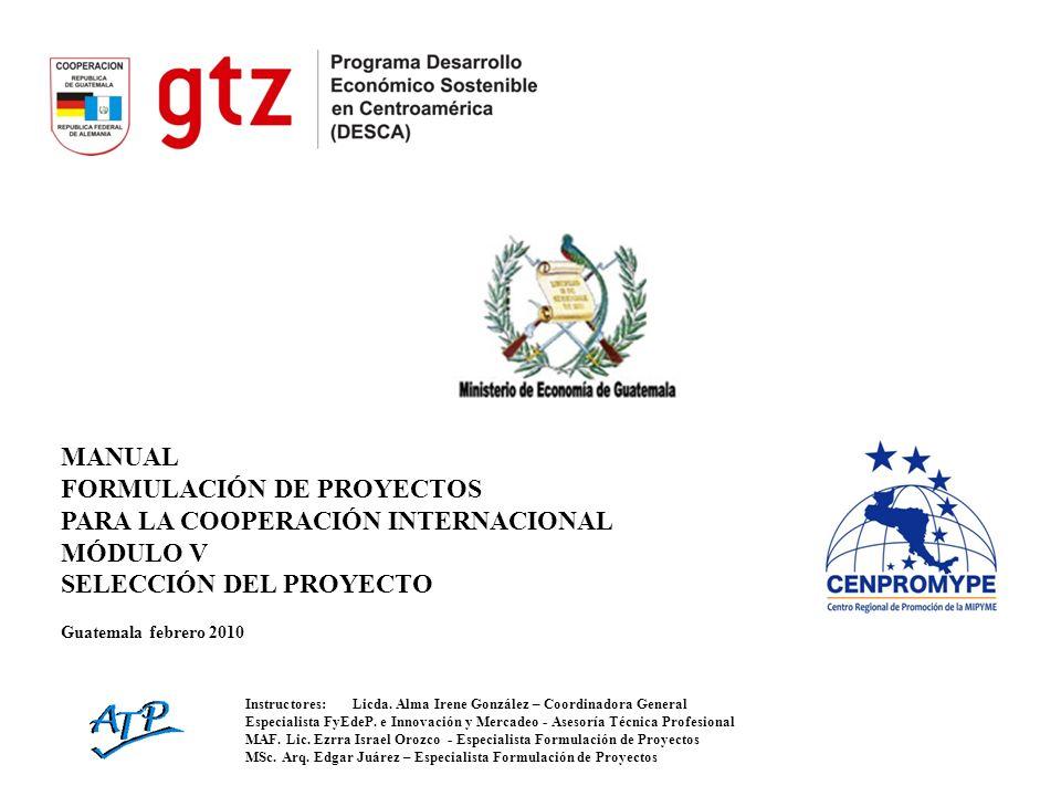 FORMULACIÓN DE PROYECTOS PARA LA COOPERACIÓN INTERNACIONAL MÓDULO V