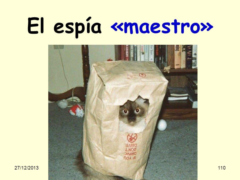 El espía «maestro» …ridicule 23/03/2017 gilalme@gmail.com