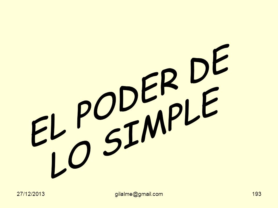 EL PODER DE LO SIMPLE 23/03/2017 gilalme@gmail.com