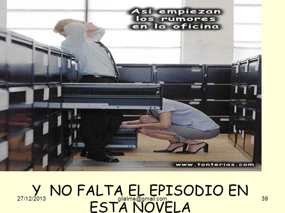 Y NO FALTA EL EPISODIO EN ESTA NOVELA