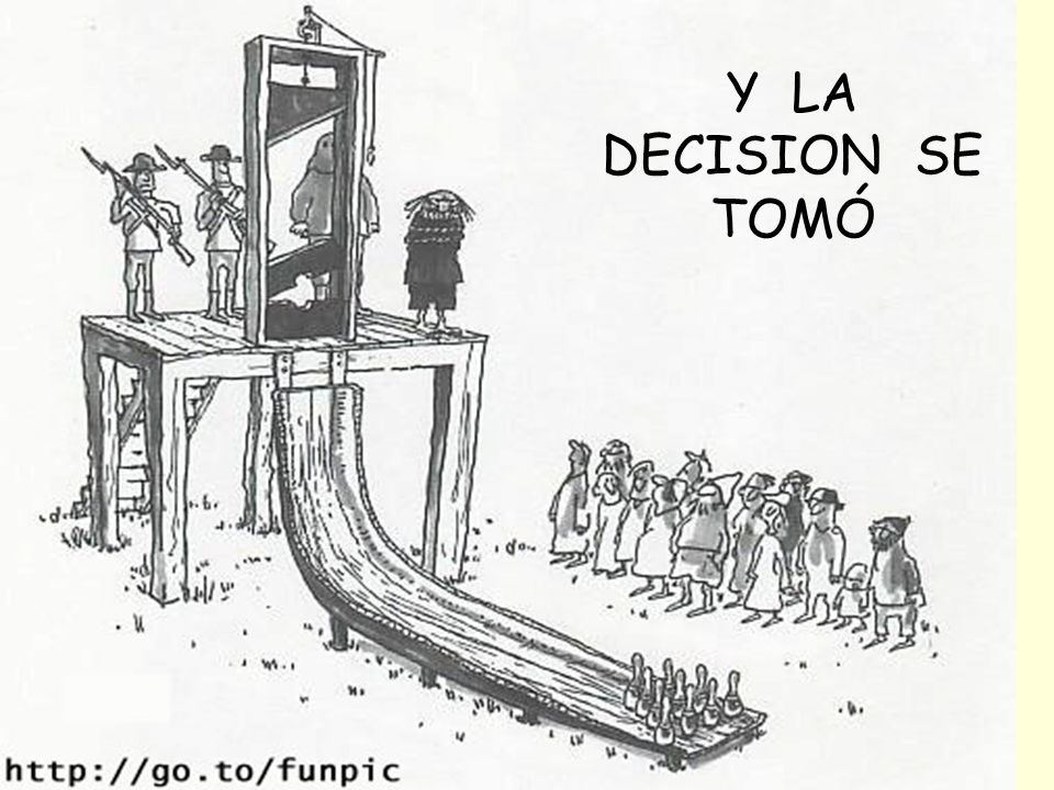 Y LA DECISION SE TOMÓ 23/03/2017 gilalme@gmail.com