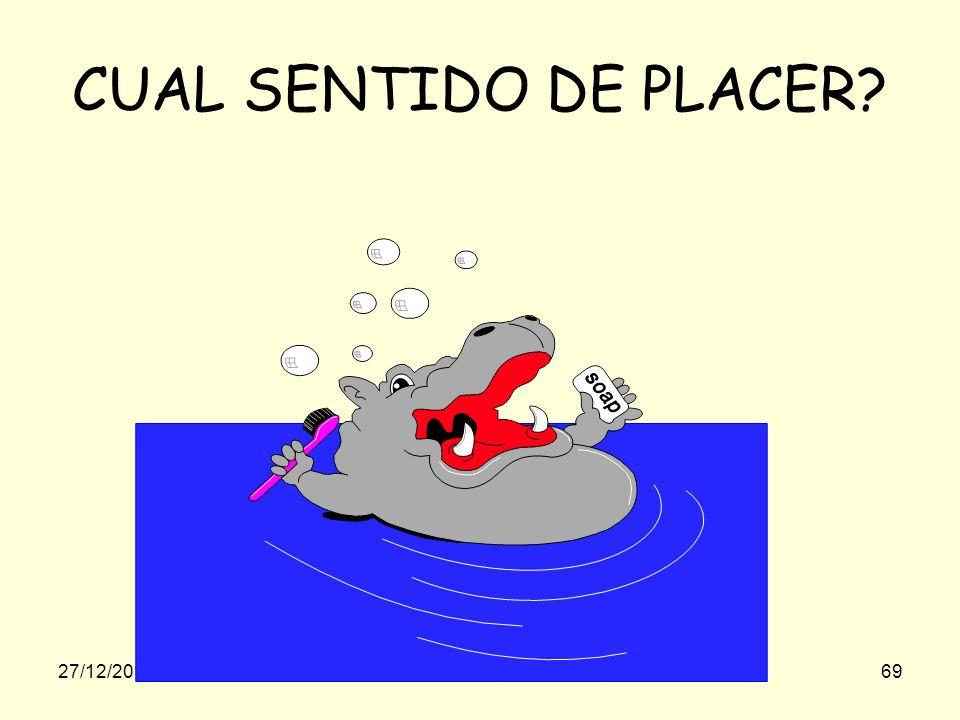 CUAL SENTIDO DE PLACER 23/03/2017 gilalme@gmail.com