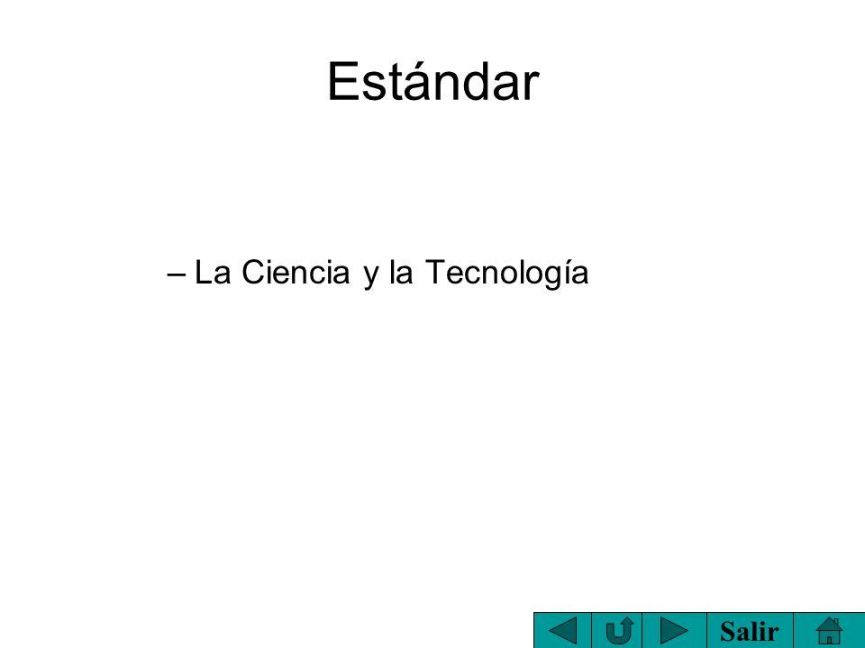 Estándar La Ciencia y la Tecnología