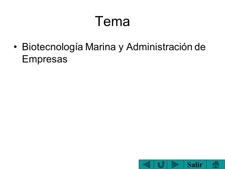 Tema Biotecnología Marina y Administración de Empresas