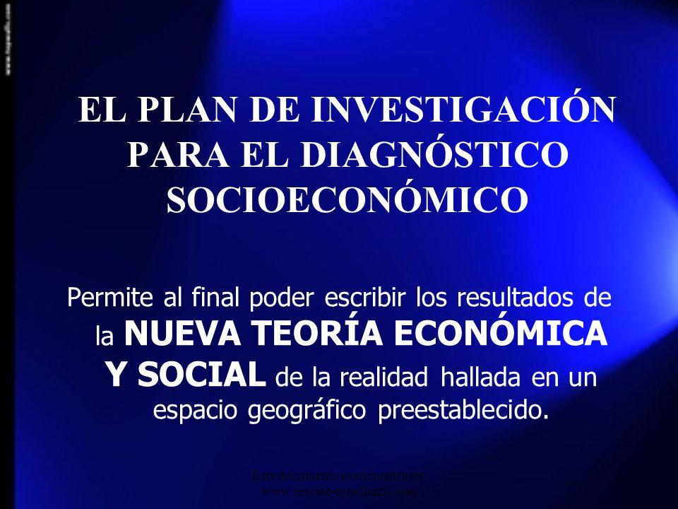 EL PLAN DE INVESTIGACIÓN PARA EL DIAGNÓSTICO SOCIOECONÓMICO