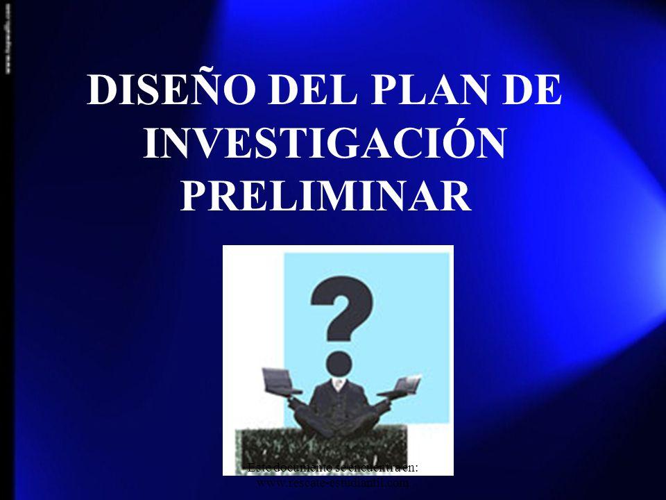 DISEÑO DEL PLAN DE INVESTIGACIÓN PRELIMINAR
