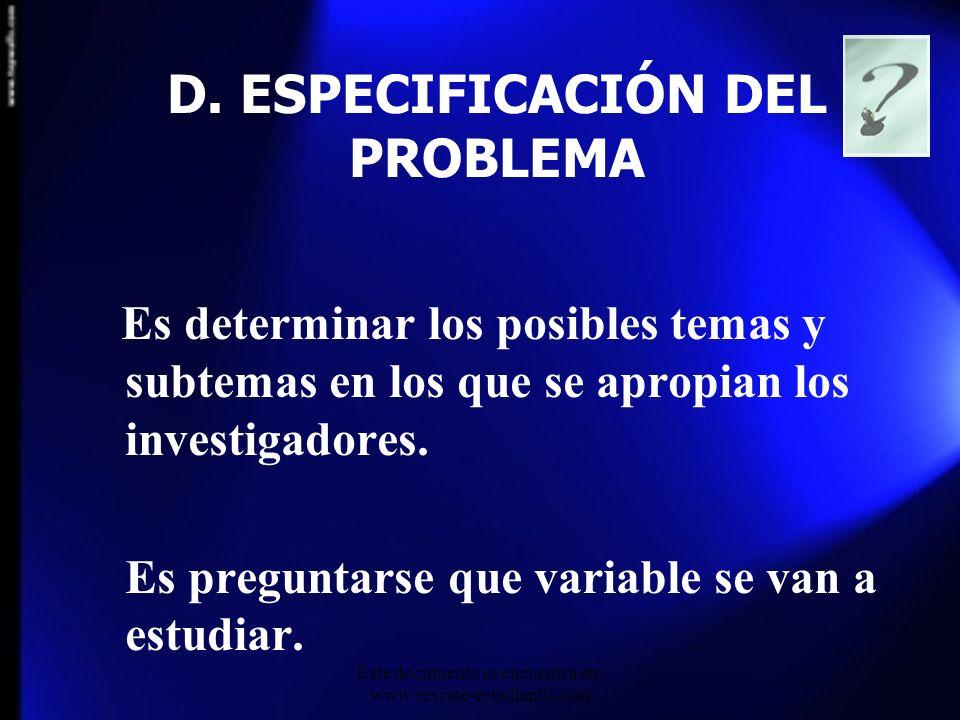 D. ESPECIFICACIÓN DEL PROBLEMA