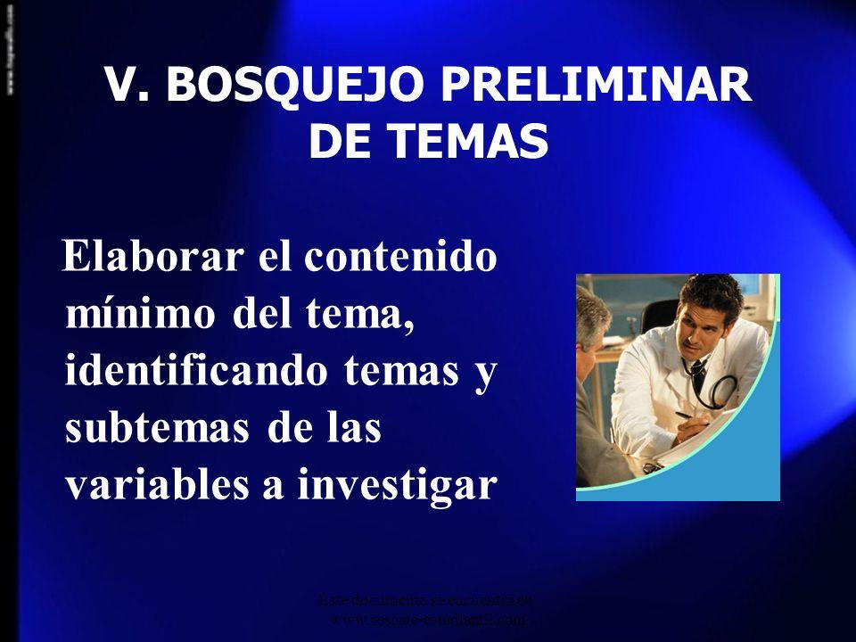 V. BOSQUEJO PRELIMINAR DE TEMAS