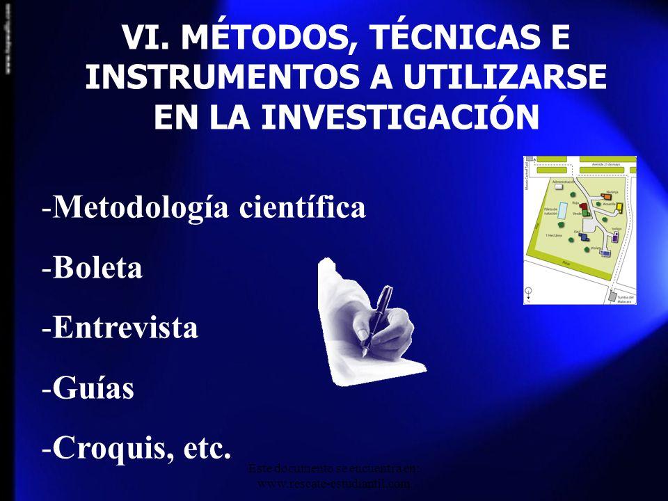 VI. MÉTODOS, TÉCNICAS E INSTRUMENTOS A UTILIZARSE EN LA INVESTIGACIÓN