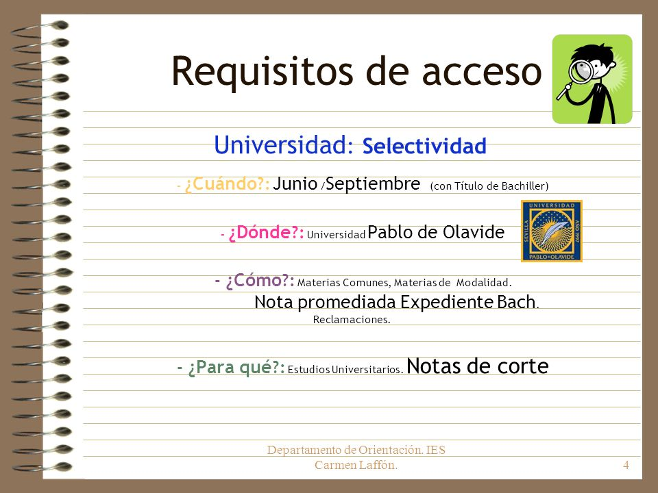 Requisitos de acceso Universidad: Selectividad