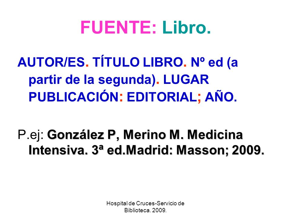 Hospital de Cruces-Servicio de Biblioteca. 2009.