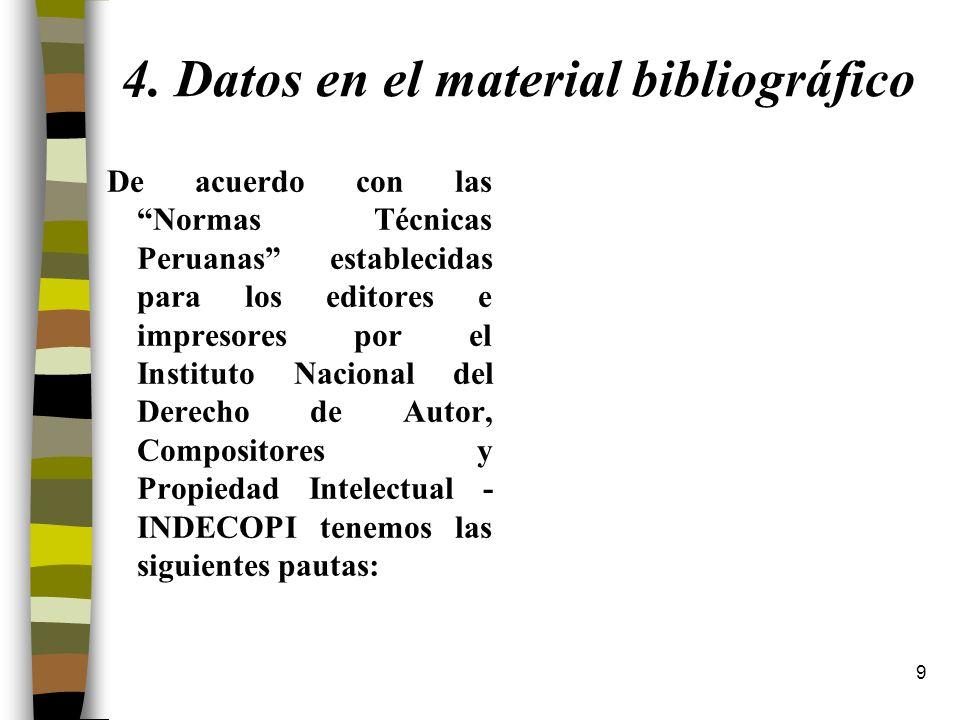 4. Datos en el material bibliográfico