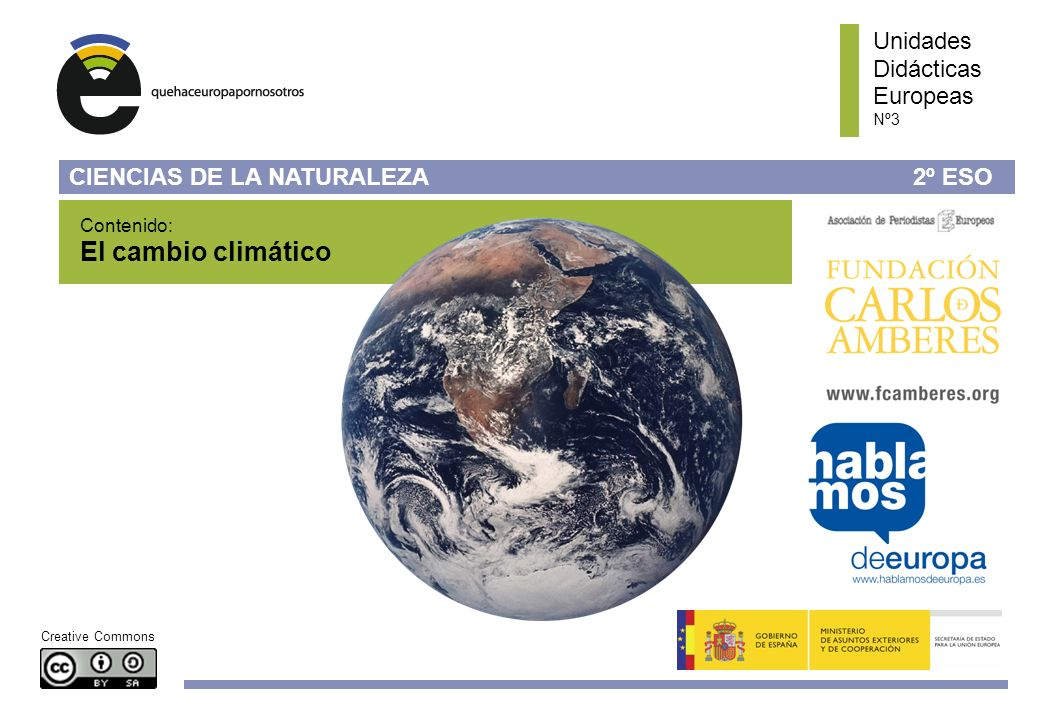 El cambio climático Unidades Didácticas Europeas