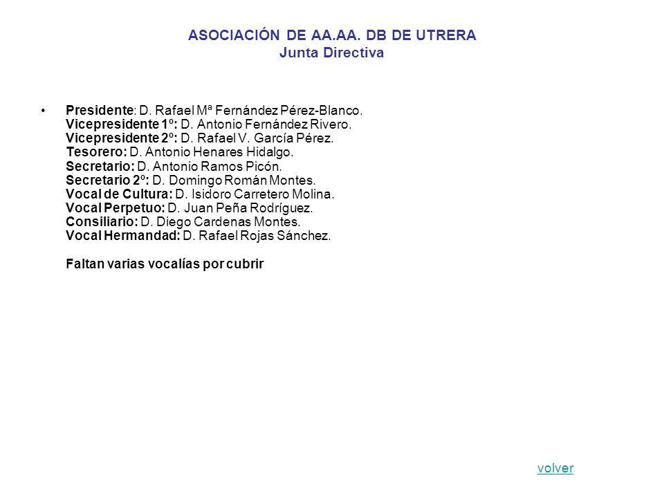 ASOCIACIÓN DE AA.AA. DB DE UTRERA Junta Directiva