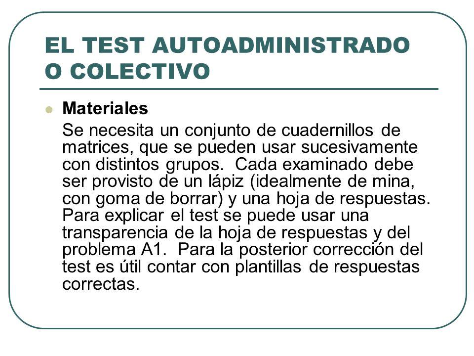 EL TEST AUTOADMINISTRADO O COLECTIVO