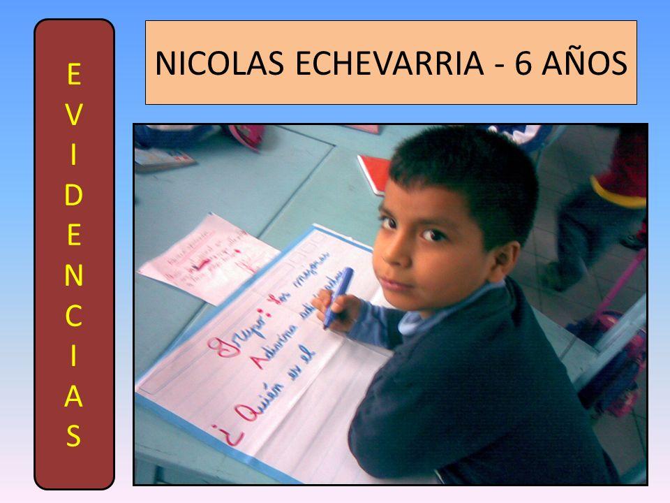 NICOLAS ECHEVARRIA - 6 AÑOS