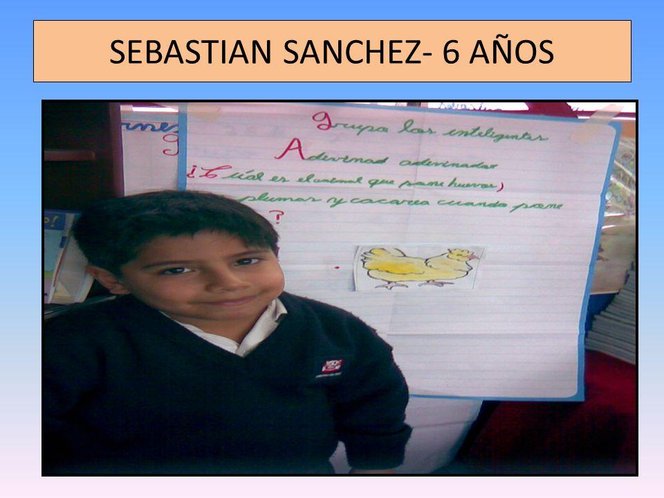 SEBASTIAN SANCHEZ- 6 AÑOS