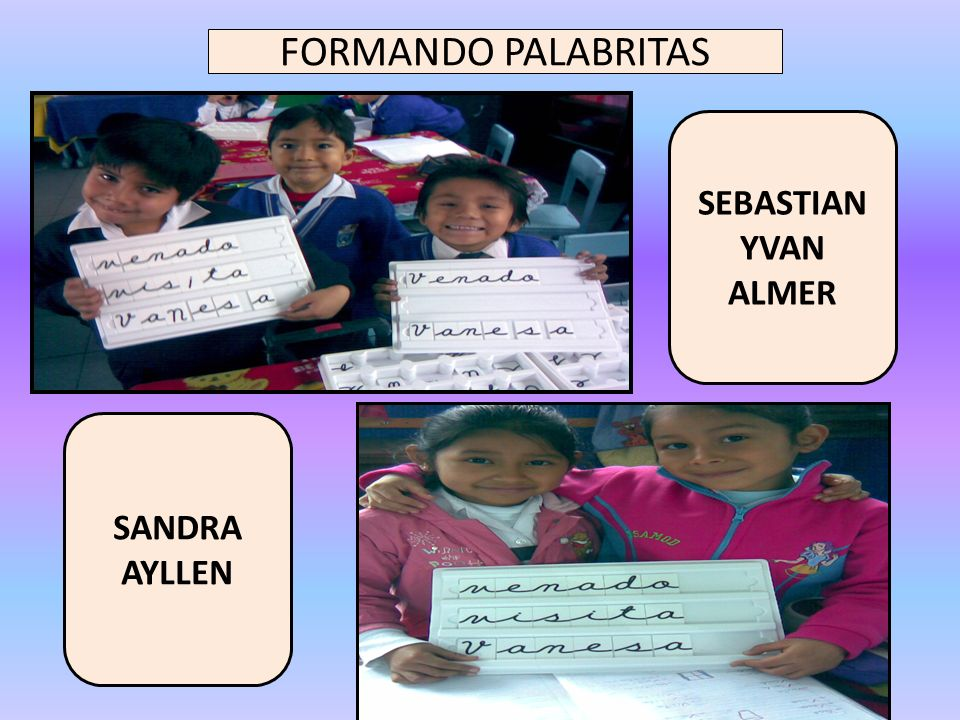 FORMANDO PALABRITAS SEBASTIAN YVAN ALMER SANDRA AYLLEN