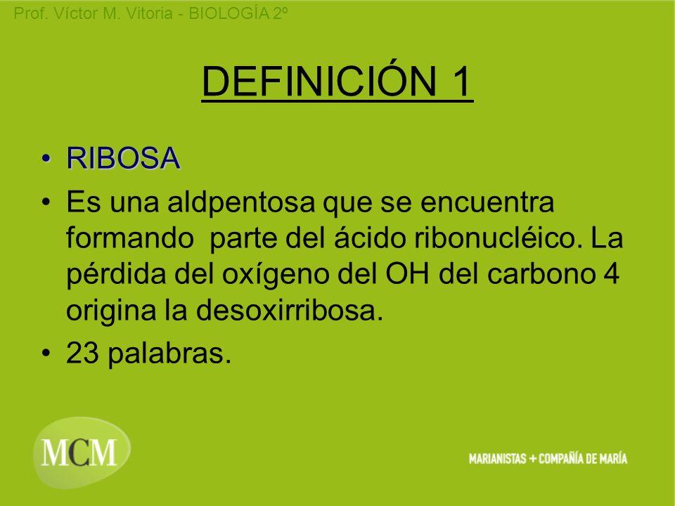 DEFINICIÓN 1 RIBOSA.