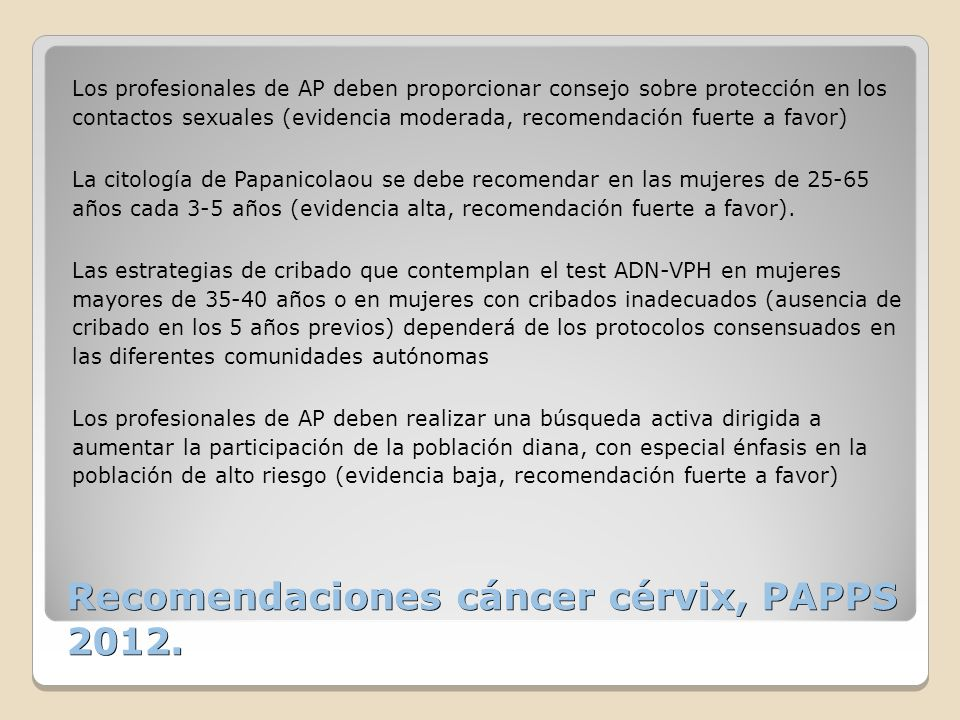 Recomendaciones cáncer cérvix, PAPPS 2012.