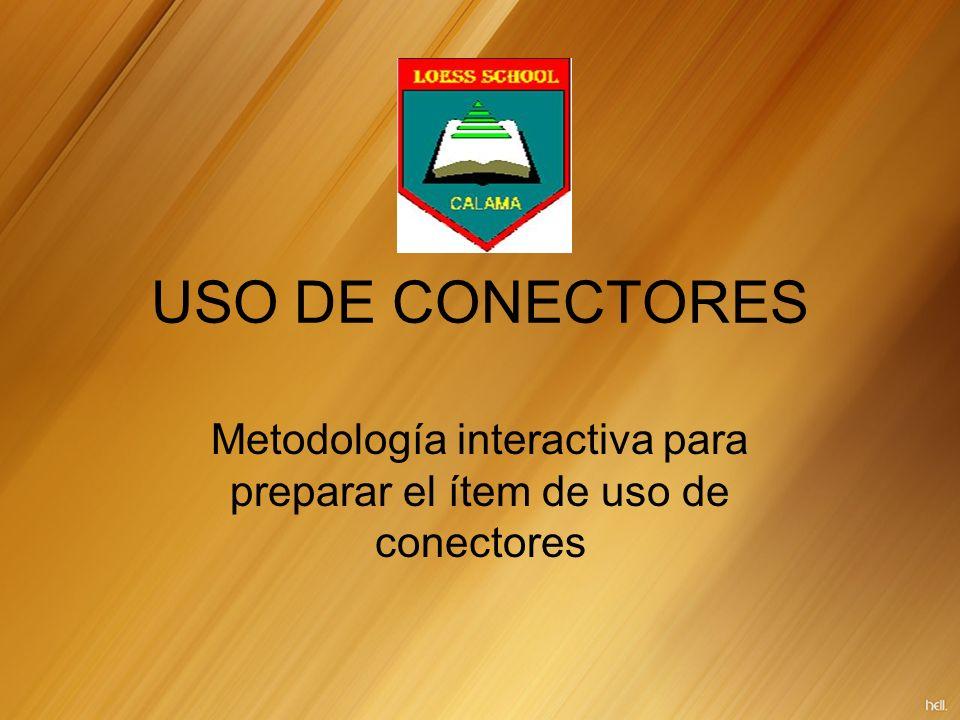 Metodología interactiva para preparar el ítem de uso de conectores