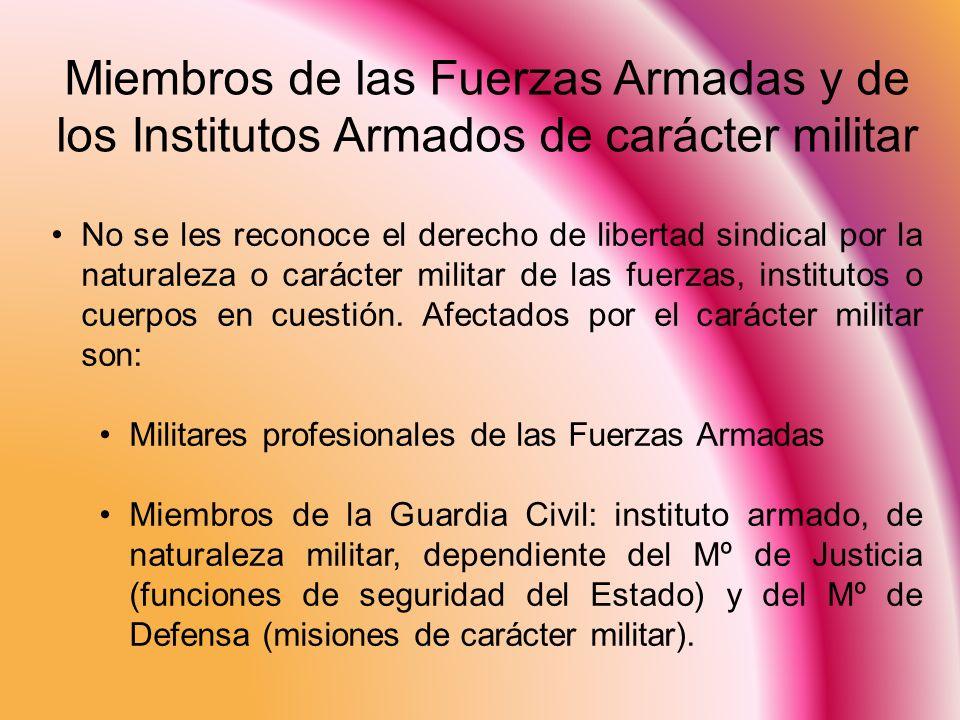 Miembros de las Fuerzas Armadas y de los Institutos Armados de carácter militar