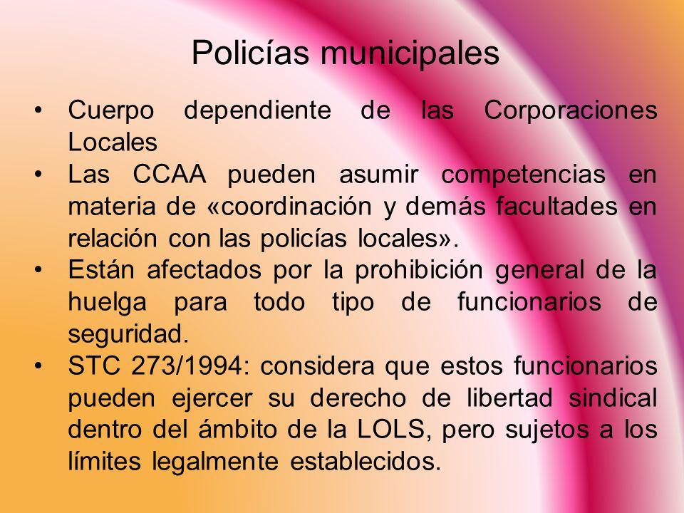Policías municipales Cuerpo dependiente de las Corporaciones Locales