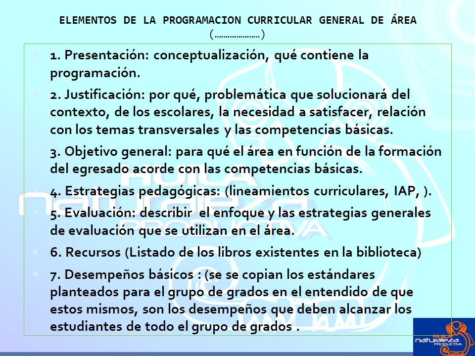 ELEMENTOS DE LA PROGRAMACION CURRICULAR GENERAL DE ÁREA (…………………)