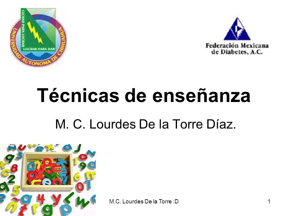 M. C. Lourdes De la Torre Díaz.
