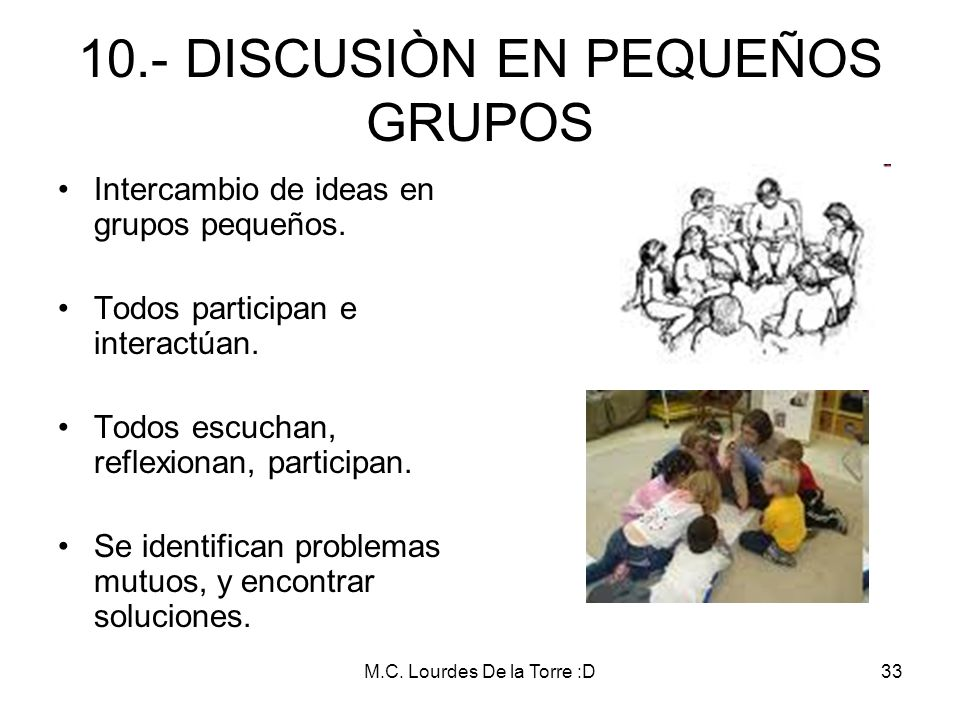 10.- DISCUSIÒN EN PEQUEÑOS GRUPOS