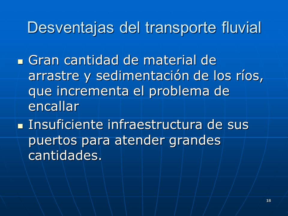 Desventajas del transporte fluvial