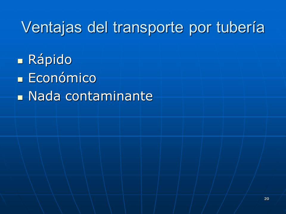 Ventajas del transporte por tubería