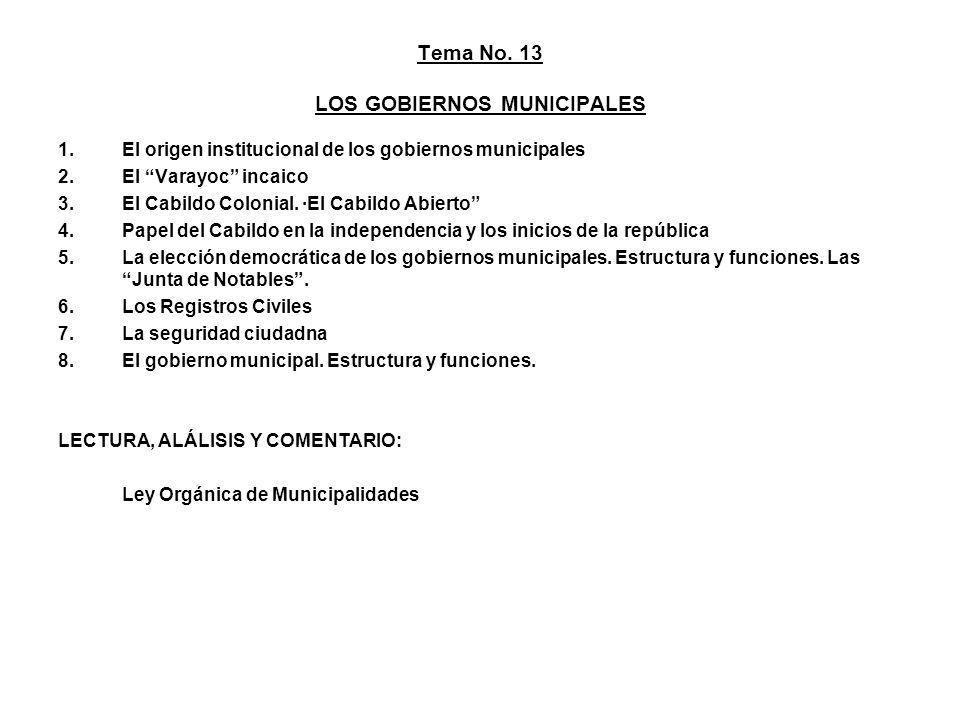 Tema No. 13 LOS GOBIERNOS MUNICIPALES