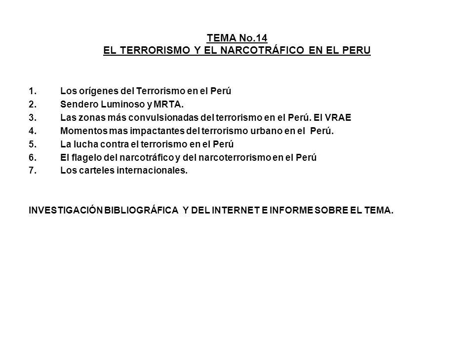 TEMA No.14 EL TERRORISMO Y EL NARCOTRÁFICO EN EL PERU