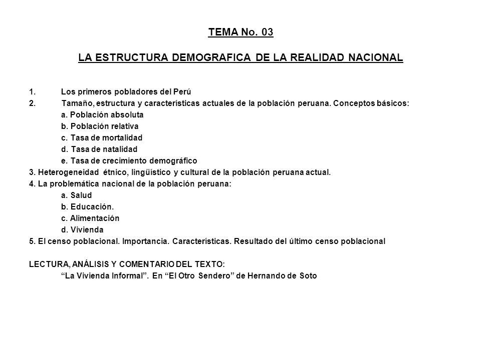 TEMA No. 03 LA ESTRUCTURA DEMOGRAFICA DE LA REALIDAD NACIONAL