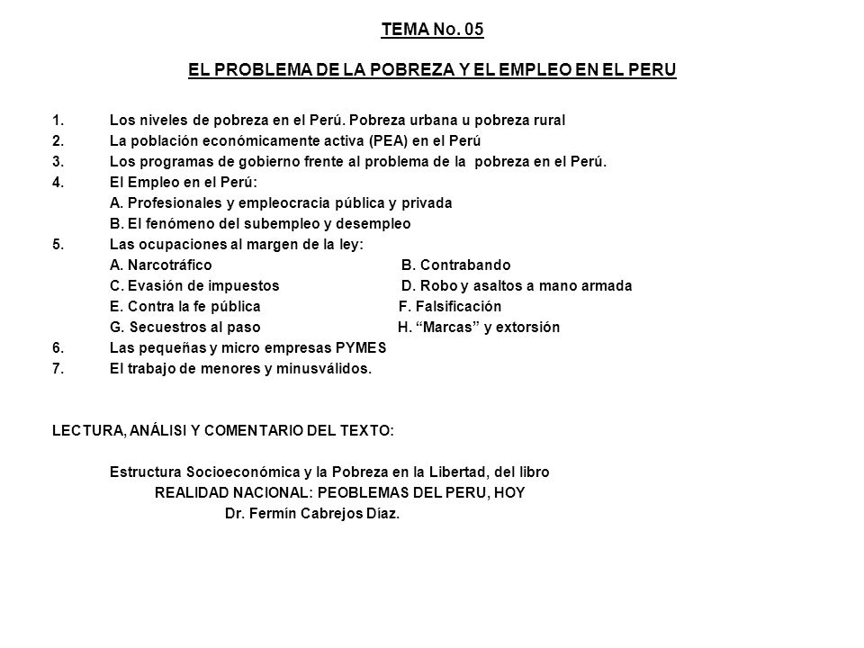 TEMA No. 05 EL PROBLEMA DE LA POBREZA Y EL EMPLEO EN EL PERU