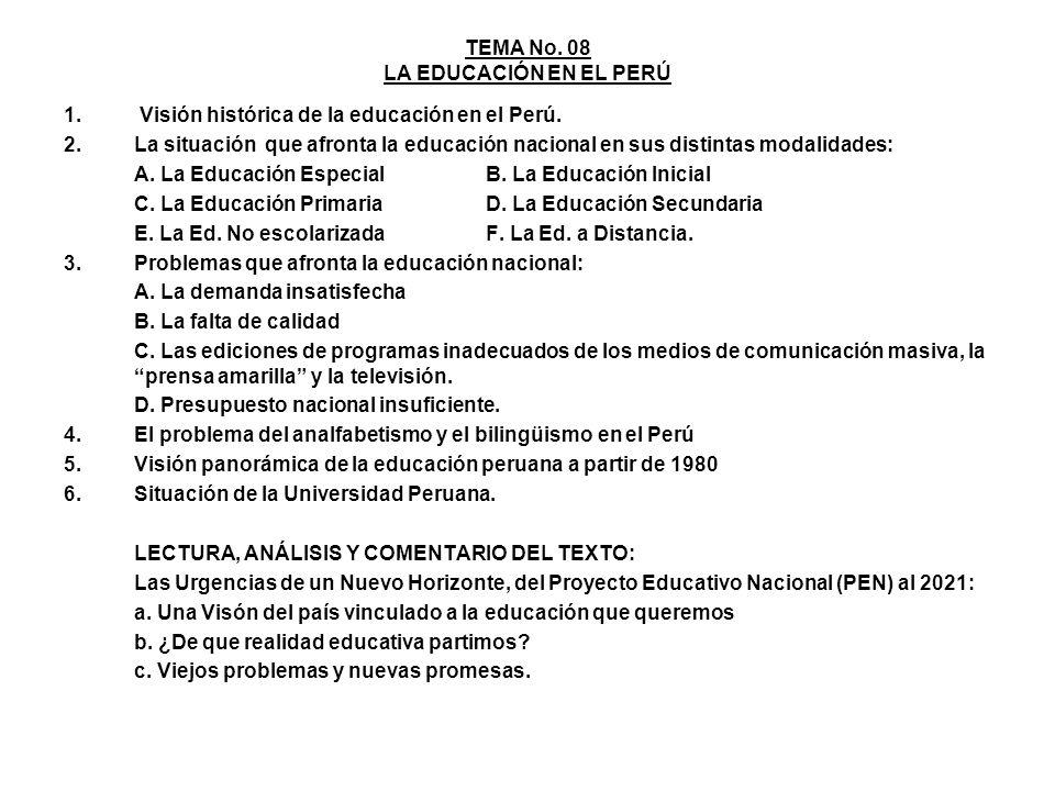 TEMA No. 08 LA EDUCACIÓN EN EL PERÚ