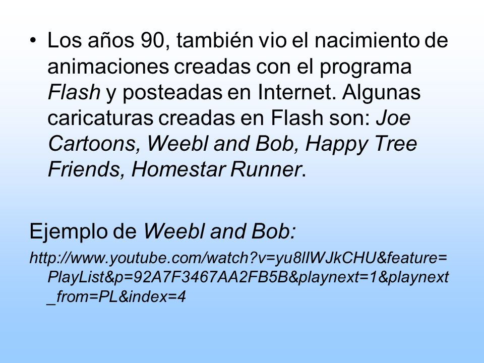 Ejemplo de Weebl and Bob: