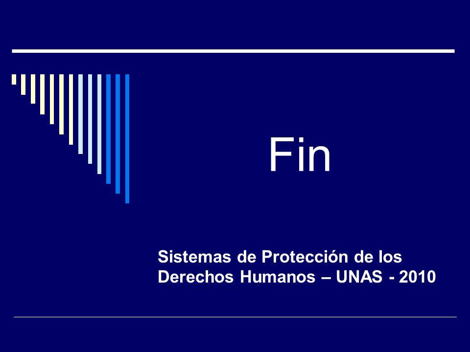 Sistemas de Protección de los Derechos Humanos – UNAS - 2010
